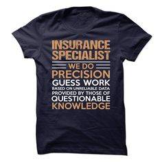 INSURANCE SPECIALIST T-Shirts, Hoodies. ADD TO CART ==►…