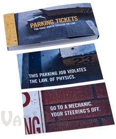 """parking tickets booklet, such as, """"your car isn't nice enough to park in two spots"""", """"the way you pulled in makes me wish your dad would have pulled out"""", and """"aliens searching for intelligent life would see your parking job and leave"""". $7.50 per book"""