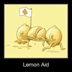 Haha now this is real lemon aid. #NursingHumor