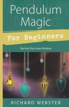 Learn to use pendulum magic for self improvement and psychic development through the simple to read book: Pendulum Magic for Beginners.