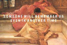 "punkscully: "" ""Lawerence Alma-Tadema, The Favorite Poet (1888) / Sappho, fragments "" sappho + art | society6 """