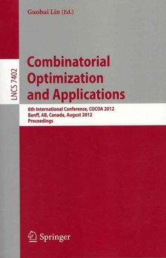 Combinatorial Optimization and Applications: 6th International Conference,