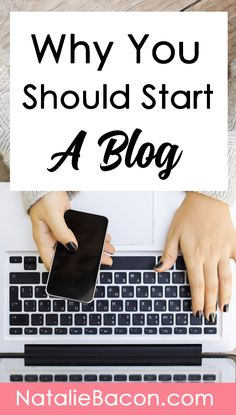 The secret reason why you should start a blog, and how starting a blog changed my life forever.