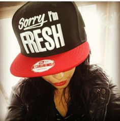 This Diva working her Sorry I'm Fresh Snapback