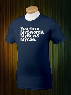 Cool Lord of The Rings Shirt You have my Sword and by TshirtCity, $13.99