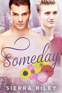 eBook deals on Someday by Sierra Riley, free and discounted eBook deals for Someday and other great books. Reading Online, Books Online, Great Books, My Books, Gay, Books 2016, Self Publishing, Ebook Pdf, Erotica