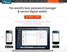 The world's best password manager & secure digital wallet.Autofill every field in every form... on any device. Let Dashlane's free form filler do the work. From credit cards to receipts, save everything in your digital wallet. Access your digital wallet on any device for free.