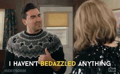 Trending GIF comedy pop david schitt's creek poptv eugene levy schitts creek bedazzled david rose daniel levy bedazzling i havent bedazzled anything since i was 22 Google Gif, Eugene Levy, Catherine O'hara, Funny Pix, Funny Stuff, David Rose, Spoiled Kids, Favorite Tv Shows, My Favorite Things