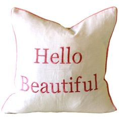 Hello Beautiful Pillow in Pink