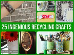 25 Ingenious Recycling Crafts