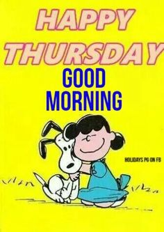You're a Pal, Snoopy! 1 A, Jan 1965 Graphic Novel / Trade by Fawcett Happy Thursday Images, Thursday Greetings, Good Morning Happy Thursday, Happy Thursday Quotes, Thursday Humor, Thankful Thursday, Good Morning Good Night, Good Morning Quotes, Happy Quotes