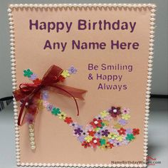 write name on birthday card for best friends happy birthday wishes