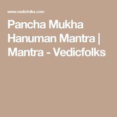 Pancha Mukha Hanuman Mantra | Mantra - Vedicfolks