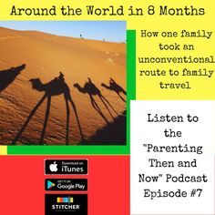 Imagine traveling around the world in 8 months - with kids! This mom and dad did it. Listen to how they pulled it off.  #podcast #travel #traveling #travelingwithkids #kids #parenting #bucketlist