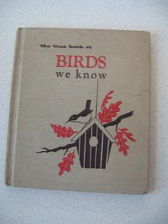 The True Book of Birds We Know by Margaret Friskey Illustrated by Anna Pistorius Vintage RETRO 1954 Childrens Bird Book by ShopWithLynne for $4.99