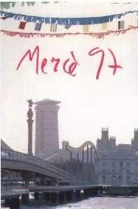 Cartell de la Mercè del 1997. Disseny de  Josep i Pere Santilari.