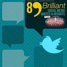 89 Brilliant Social Media Quotes & Insights From #SMMW14