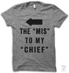 "the ""mis"" to my ""chief"""