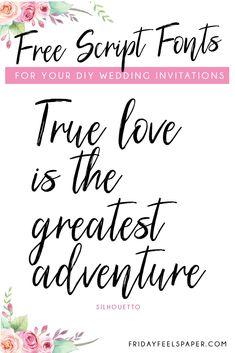20 Free Script Fonts For Your DIY Wedding Invitations - Friday Feels Paper Free Printable Wedding Invitations, Laser Cut Wedding Invitations, Diy Invitations, Wedding Invitation Cards, Bridal Shower Invitations, Wedding Cards, Diy Wedding, Wedding Vows, Wedding Venues