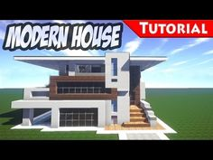 MINECRAFT House : How To build A Modern House / Best modern House 2014 ( hd ) Tutorial - YouTube