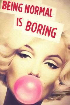 Marilyn Monroe Quotes Being Normal Is Boring Print Silk POSTER in Art, Art from Dealers & Resellers, Posters Quotes To Live By, Me Quotes, Funny Quotes, Estilo Marilyn Monroe, Bored Quotes, Marilyn Monroe Artwork, Marilyn Monroe Quotes, Normal Is Boring, Just Dream