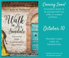 Walk in Her Sandals : Women In the New Evangelization