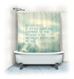 "Fabric Shower Curtain ""She left pieces of her life"" clouds,sky,white,aqua,whimsical,typography, text,quote,bathroom,home decor,pastel,nature on Etsy, $64.99"