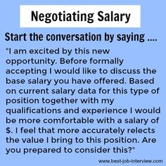 Negotiating Salary - how to start the conversation Salary negotiation tips to successfully negotiate the job offer. Negotiating a better compensation package can be tricky. These key negotiating strategies will get you the offer you want Job Interview Preparation, Interview Skills, Job Interview Tips, Job Interview Questions, Job Interviews, Interview Questions And Answers, Job Resume, Resume Tips, Resume Writing Tips