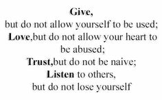 Give,love,trust,listen