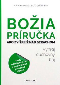Božia príručka Ako zvíťaziť nad strachom - Vyhraj duchovný boj | Arkadiusz Łodziewski | 3,78 € - obrázok