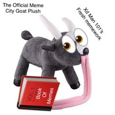 Xd man 101 (Me) made this meme so spread the word, and also buy this plush. O wait u can't lololololololollololol