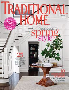 May 01 2017 Issue Of Traditional Home Magazine Design