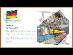 German Course 34 fahren   Deutsch für Anfänger German Course, U Bahn, Youtube, Youtubers, Youtube Movies
