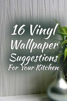 16 Vinyl Wallpaper Suggestions For Your Kitchen. Article by HomeDecorBliss.com #HDB #HomeDecorBliss #homedecor #homedecorideas