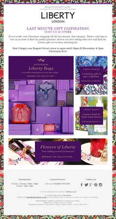 Liberty London encouraging their subscribers to visit them in-store for last minute Christmas gifts. Last Minute Christmas Gifts, Last Minute Gifts, Holiday Emails, Email Design, Inspirational Gifts, Christmas Shopping, Don't Forget, Liberty, Encouragement