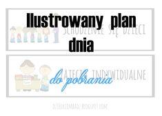 Dzieckiem bądź: Ilustrowany plan dnia DO POBRANIA Kids Room, How To Plan, Education, Decor, Internet, Therapy, Room Kids, Decoration, Child Room