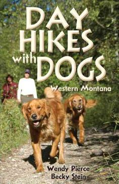 Day Hikes With Dogs: Western Montana