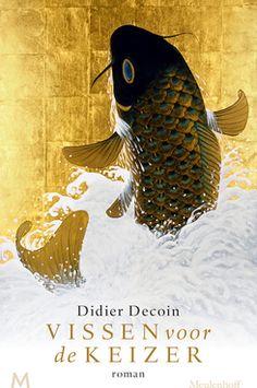 """""""Een poëtische, sensuele en persoonlijke kijk op de Japanse cultuur van 1000 jaar geleden."""" Manon Mesdag van Boekhandel Veenendaal over Didier Decoin. Vissen voor de keizer"""