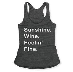 Sunshine. Wine. Feelin' Fine. Charcoal / White Eco by everfitte