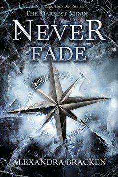 The Darkest Minds Never Fade (Alexandra Bracken)