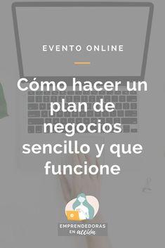 Como hacer un plan de negocios sencillo y que funcione #cumbreemprendedorasenaccion