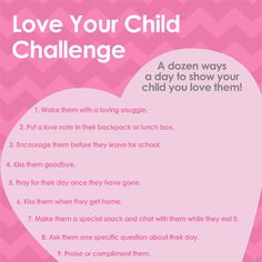 We can forget to do the little things that let our children know how we feel. Take our Love Your Child Challenge. It's 12 small things moms can do each day.