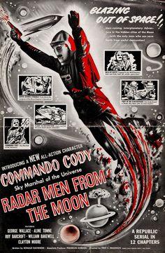 "Republic Studios serial, Commando Cody, Sky Marshall of the Universe in ""Radar Men from the Moon"" (1952)"