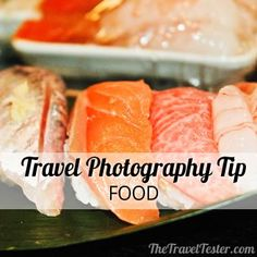 Travel Fotography Tip - Food