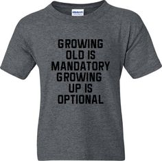 Old T Shirt, Growing Old Growing Up Tee Shirt Retirement Gym Shirt Grandpa Father's Day Gift T Funny Shirt Workout Top Over the Hill Humor by AdelynRoseBoutique on Etsy Old Man Birthday, Birthday Presents For Dad, 60th Birthday, Birthday Cakes, Old T Shirts, Gym Shirts, Funny Shirts, Workout Tops, Workout Shirts