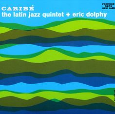 the latin jazz quintet + eric dolphy