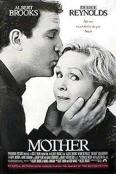 Mother (1996) Review To Move Forward, Moving Forward, John Henderson, 1990s Films, Albert Brooks, Nancy Reagan, Debbie Reynolds, Passion Project, Mothers Love