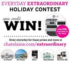 Over $50,000 in prizes! #EverydayExtraordinary