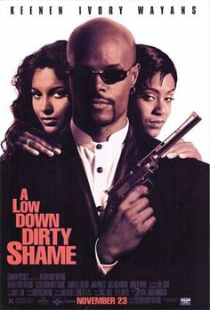 A low down dirty shame - 1994, funny movie