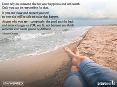 Don't Rely On Someone Else For Your Happiness And Self-Worth